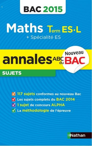 Annales Bac 2015 Maths Es L -  - Danion M-D.