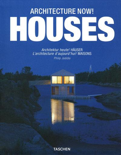 Architecture now ! houses  - Philip Jodidio