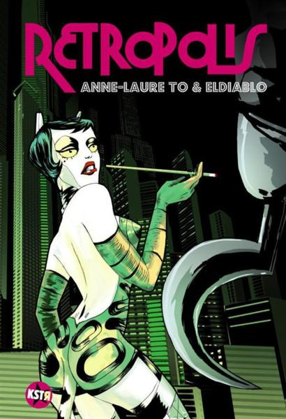 Rétropolis  - Anne-Laure To