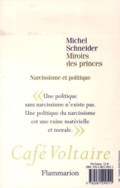 livre miroirs des princes michel schneider