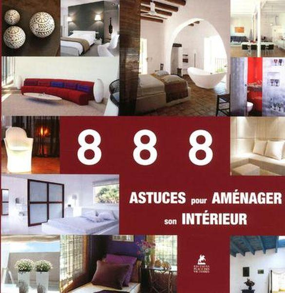 888 astuces pour am nager son int rieur collectif belgique loisirs. Black Bedroom Furniture Sets. Home Design Ideas