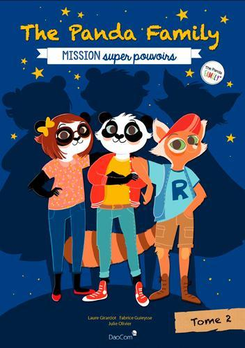 Vente Livre :                                    The panda family  t.2 ; mission super pouvoirs                                      - Laure Girardot
