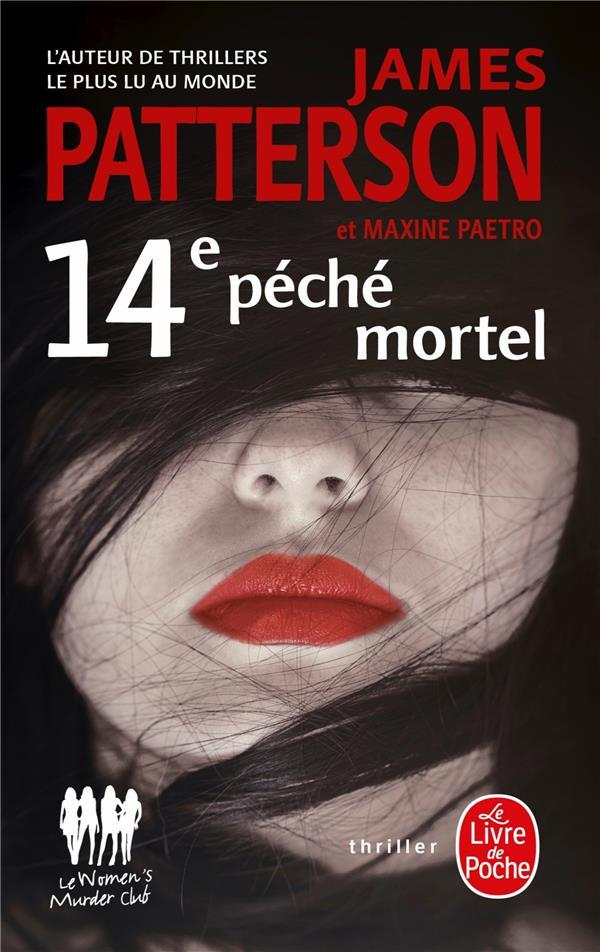 Vente                                 Women's murder club; 14e péché mortel                                  - James Patterson