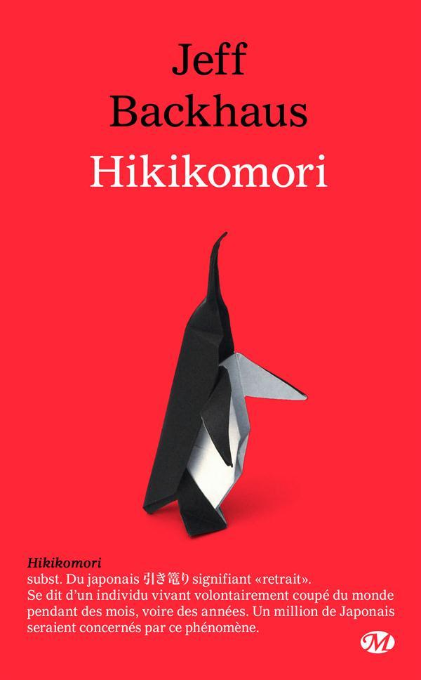Hikikomori  - Jeff Backhaus