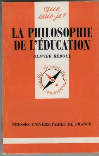 Philosophie De L'Education (La)  - Olivier Reboul