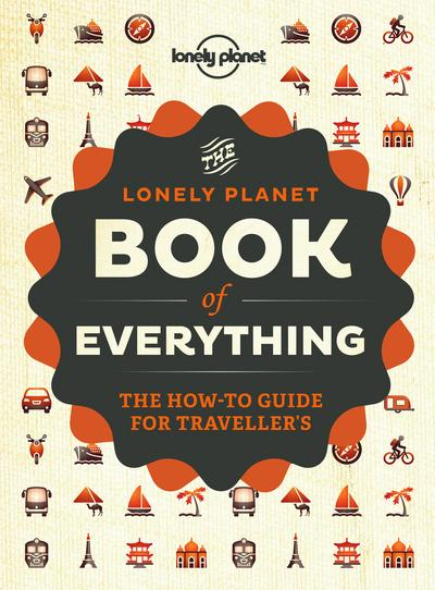 The lonely planet book of everything  - Nigel Holmes