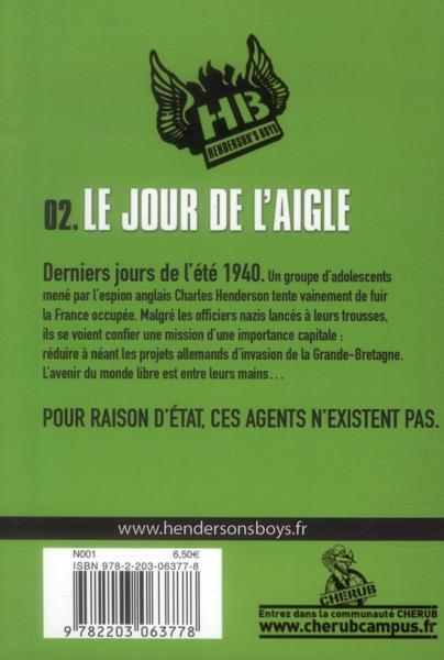 livre henderson 39 s boys t 2 le jour de l 39 aigle robert muchamore. Black Bedroom Furniture Sets. Home Design Ideas