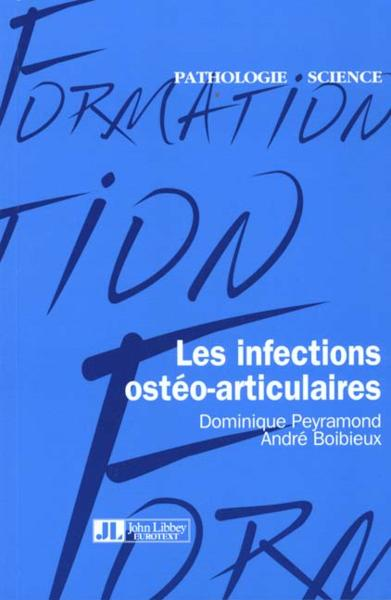 Infection Osteo-Articulaire  - Peyramond