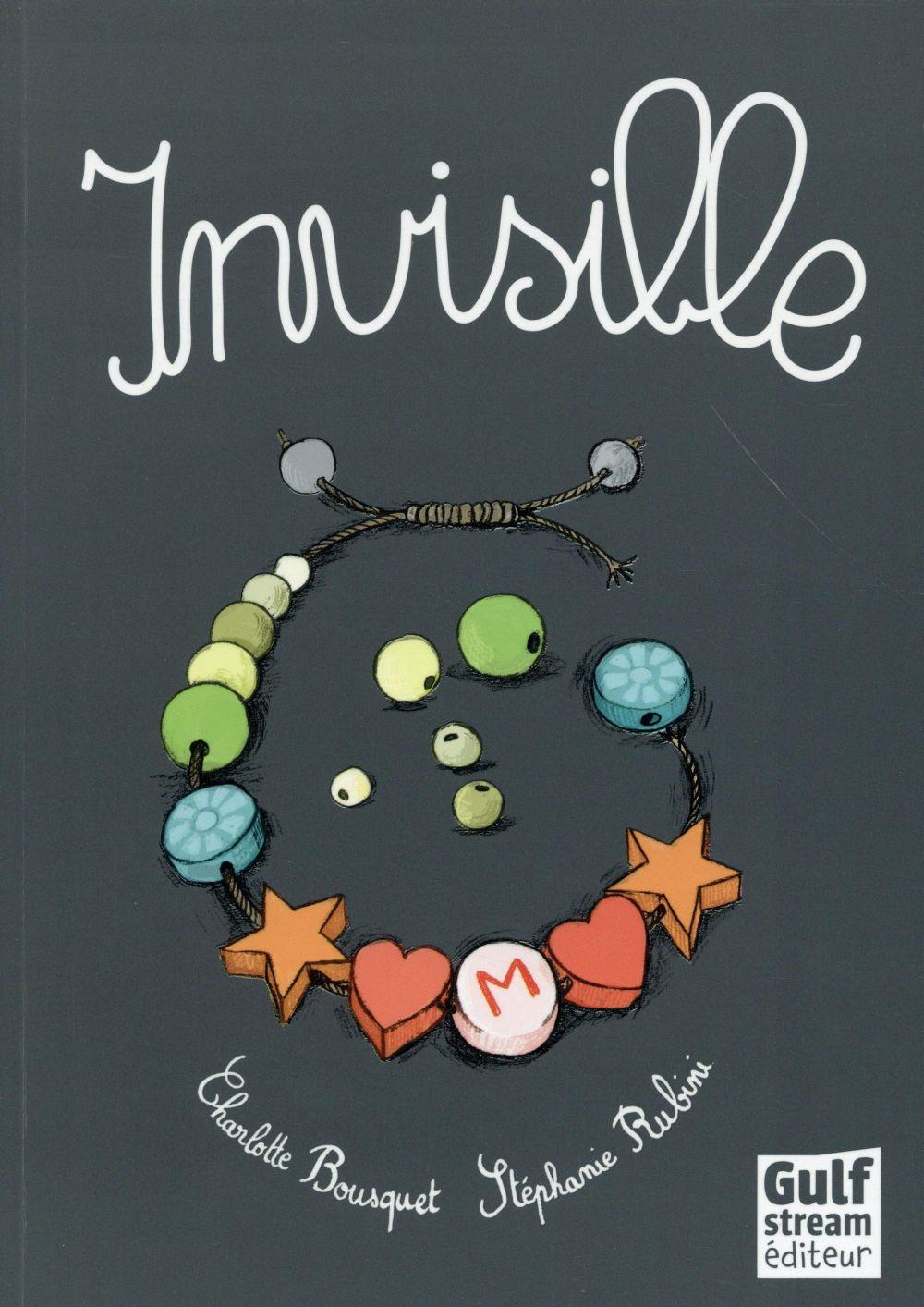 Invisible  - Charlotte Bousquet  - Stephanie Rubini