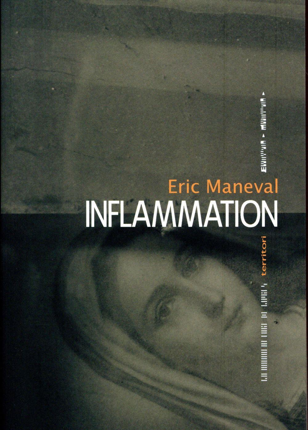 Inflammation  - Éric Maneval