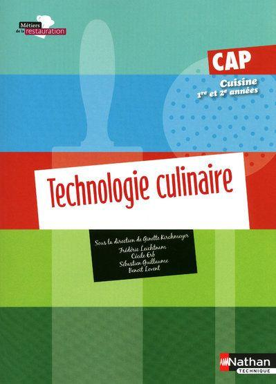 livre technologie culinaire cap cuisine livre de l 39 l ve dition 2010 ginette kirchmeyer. Black Bedroom Furniture Sets. Home Design Ideas
