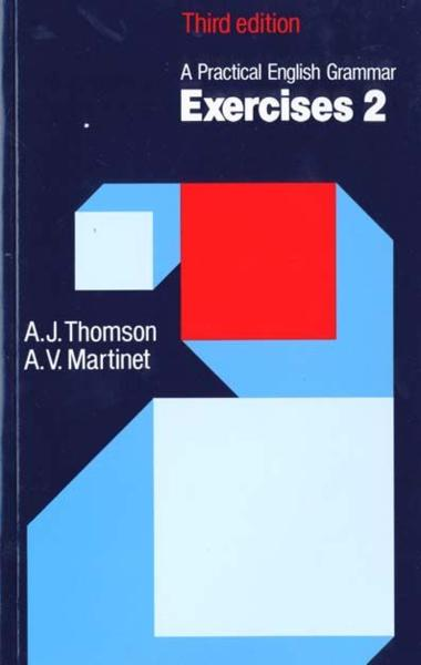 Practical English Grammar: Exercises 2 (With Answers)  - A J Thomson