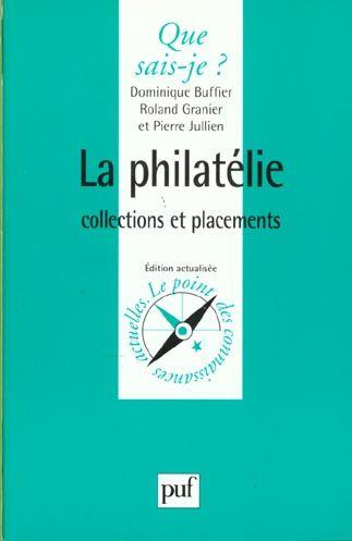 La philatelie (2ed) qsj 3387  - Buffier D.