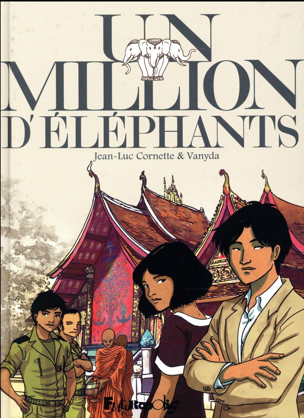 Un million d'éléphants  - Vanyda  - Jean-Luc Cornette