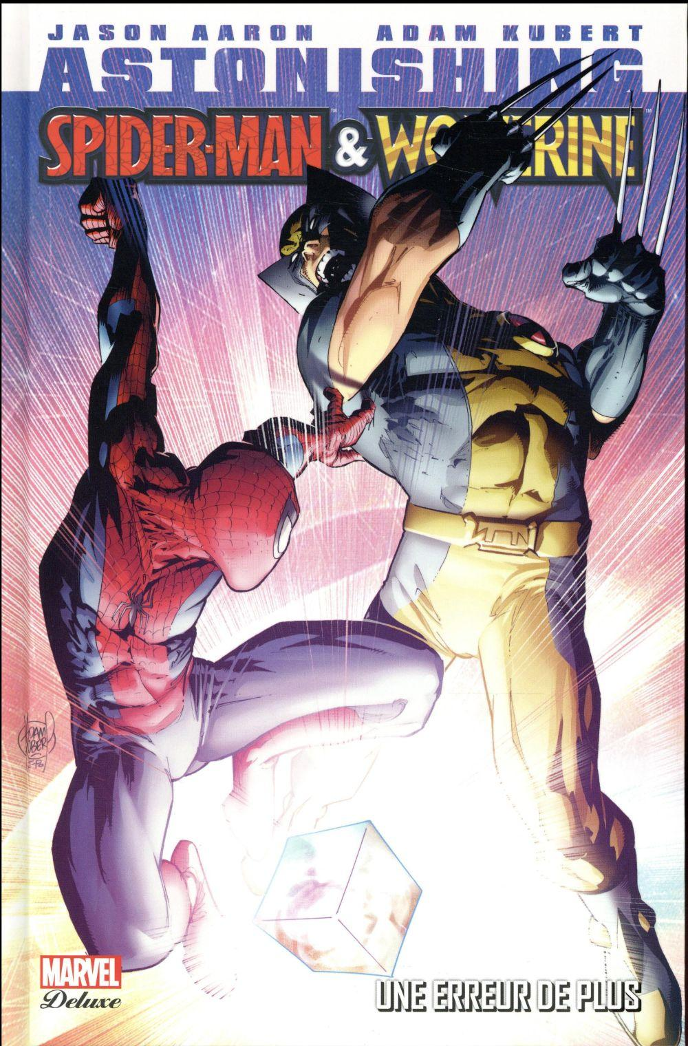 Astonishing Spider-Man & Wolverine ; une erreur de plus  - Jason Aaron  - Adam Kubert