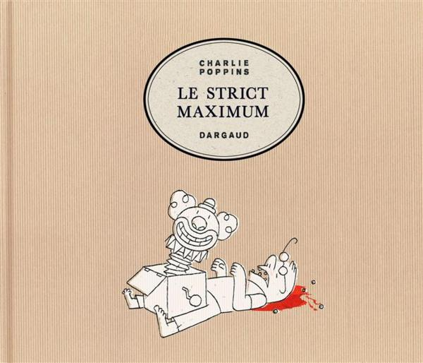 Le strict maximum  - Charlie Poppins