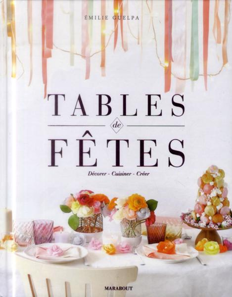 Tables de fêtes  - Emilie Guelpa
