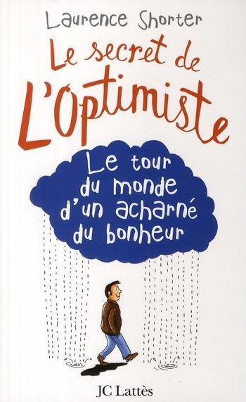 Le secret de l'optimisme  - Shorter-L