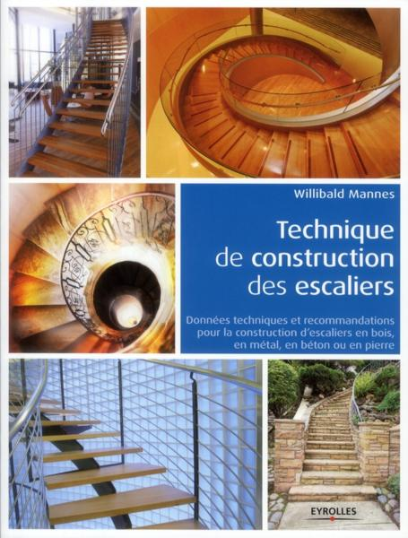 Technique de construction des escaliers  - Willibald Mannes