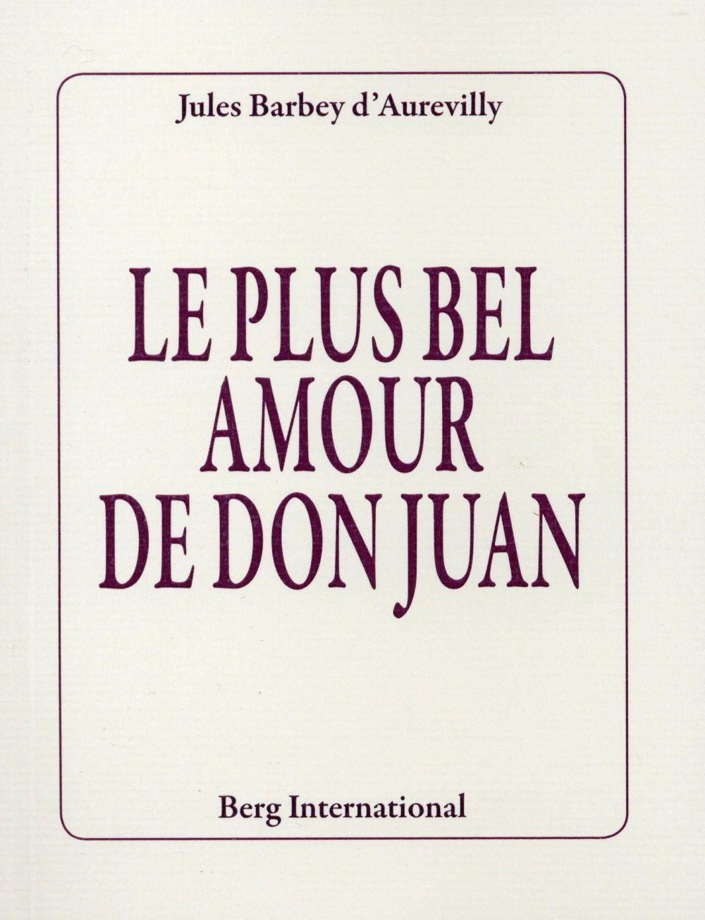 Le plus bel amour de Don Juan  - Jules Amédée Barbey d'Aurevilly