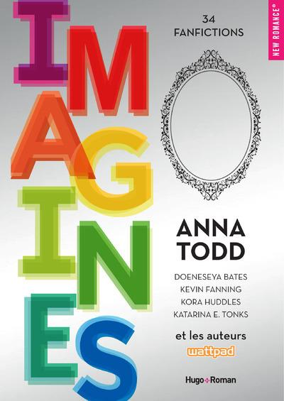 Vente  Imagines ; 34 fanfiction  - Collectif  - Anna Todd