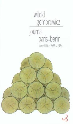 Journal Paris Berlin  - Witold Gombrowicz