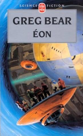 Eon (cycle de l'hexamone, tome 1)  - Greg Bear