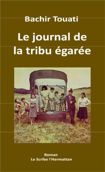 Journal De La Tribu Egaree  - Touati Bachir