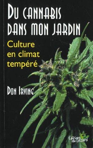 Livre du cannabis dans mon jardin culture en climat for Livre culture cannabis interieur pdf