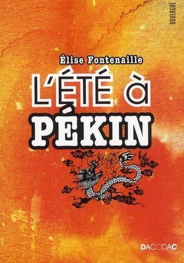 http://riviere-de-mots.blogspot.fr/2013/04/lete-pekin-delise-fontenaille.html