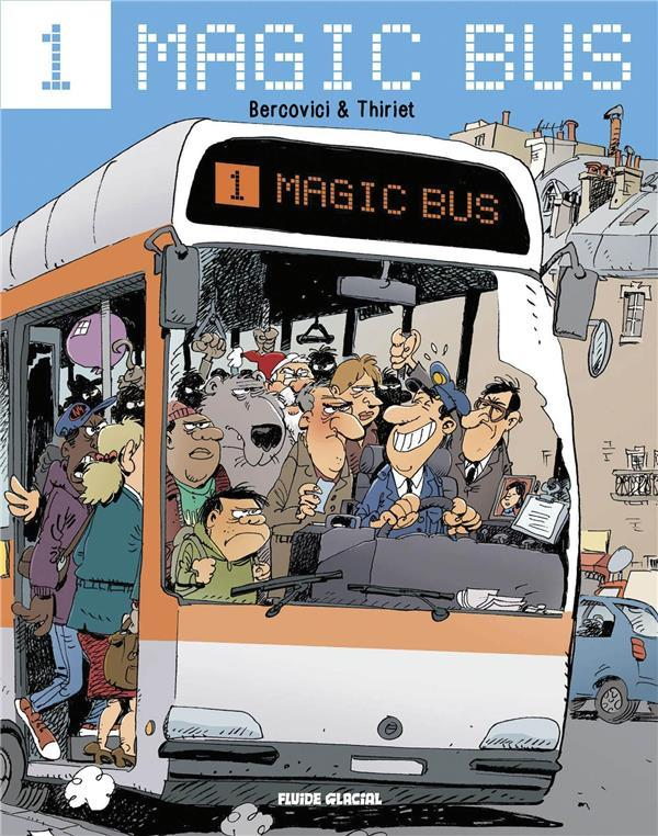 Vente Livre :                                    Magic bus                                      - Thiriet  - Bercovici