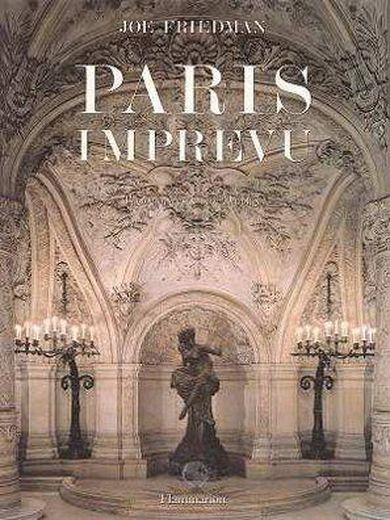 Paris Imprevu  - Friedman