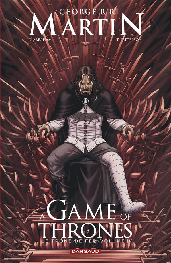 A game of thrones ; le trône fer t.4  - George R. R. Martin  - Daniel Abraham  - Tommy Patterson