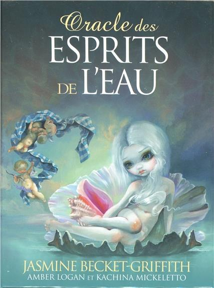 Oracle des esprits de l'eau  - Jasmine Becket-Griffith  - Amber Logan  - Kachina Mickeletto