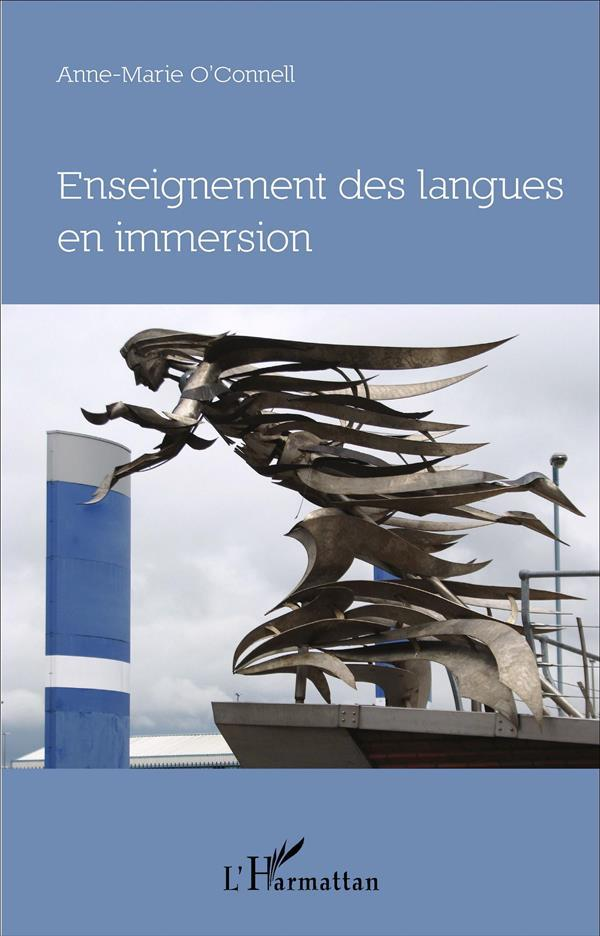 Enseignement Des Langues En Immersion  - O'Connell Anne Marie