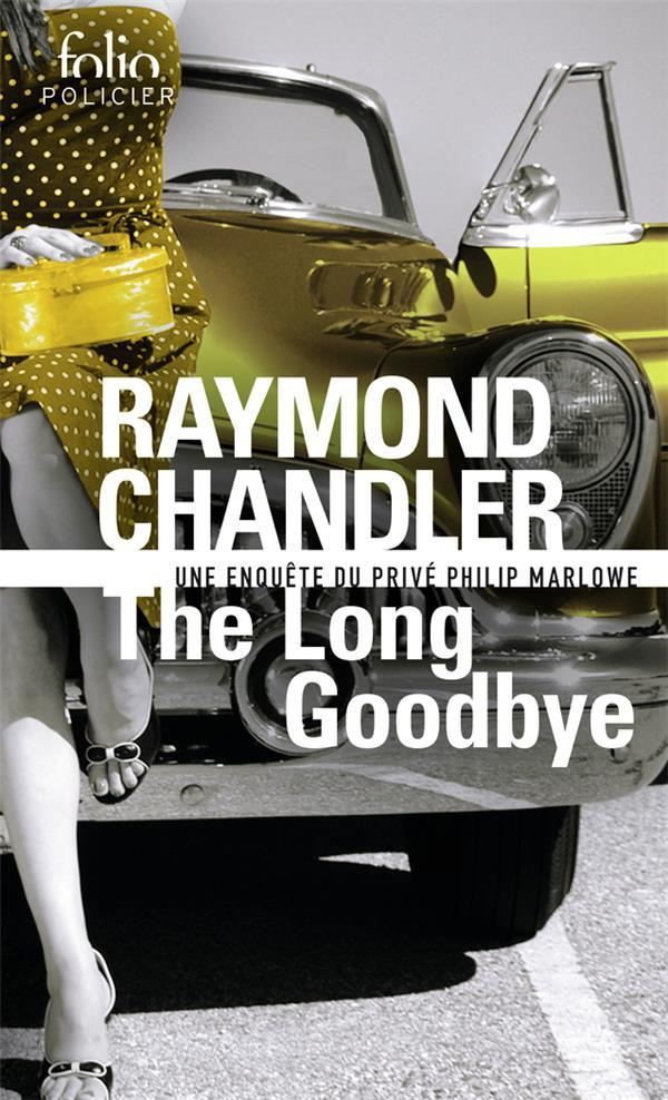the long goodbye by raymond chandler essay The paperback of the the long goodbye by raymond chandler at  his full  canon of novels and short stories is reprinted in trade paper.