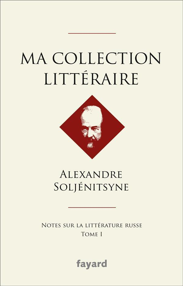 Ma collection littéraire  - Alexandre Soljenitsyne