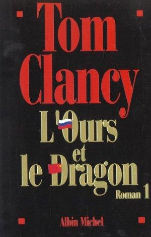 Vente Livre :                                    L'ours et le dragon roman 1                                      - Tom Clancy