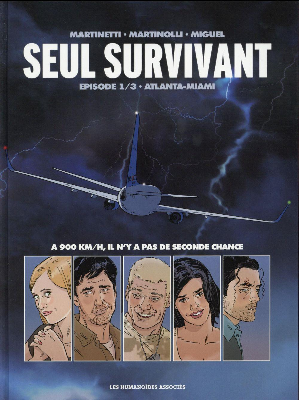 Seul survivant t.1 ; Atlanta-Miami  - Thomas Martinetti  - Christophe Martinolli  - Stephane Louis  - Jorge Miguel