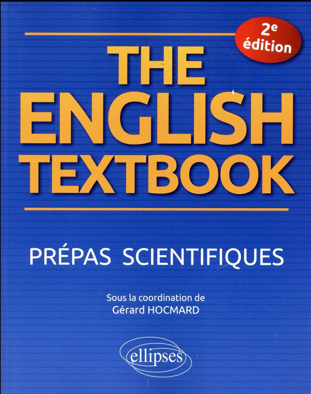 Vente  The english textbook ; prépas scientifiques (2e édition)  - Hocmard  - Gerard Hocmard  - Collectif