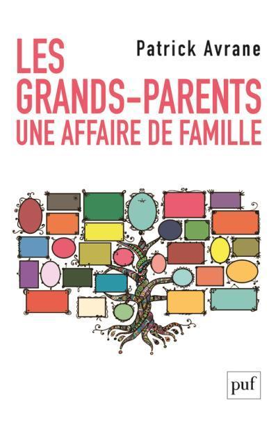 Les grands-parents, une affaire de famille  - Patrick Avrane