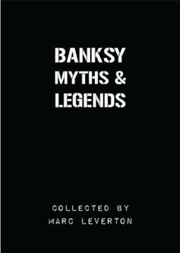 Banksy myths & legends  - Leverton