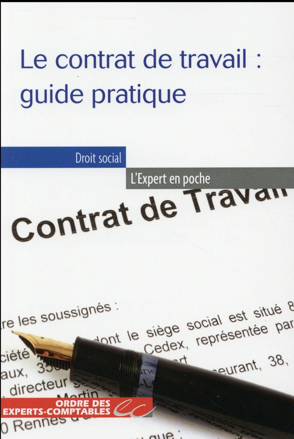 Le Contrat De Travail Guide Pratique Nicolas Gallissot Alice