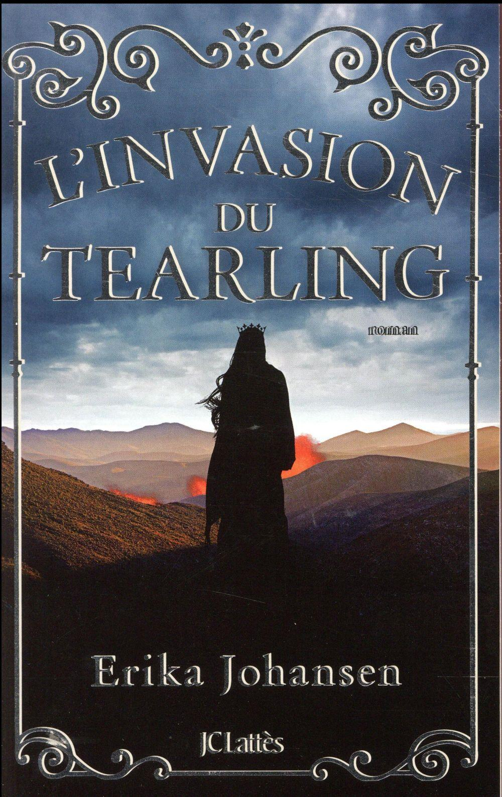 La trilogie du Tearling T.2 ; l'invasion du Tearling  - Erika Johansen