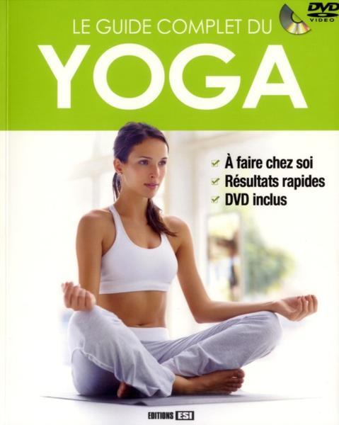 livre le guide complet du yoga godard sophie. Black Bedroom Furniture Sets. Home Design Ideas