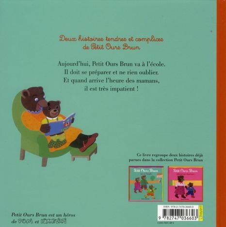 Livre petit ours brun va l 39 cole 2 histoires du soir - Petit ours brun va al ecole ...