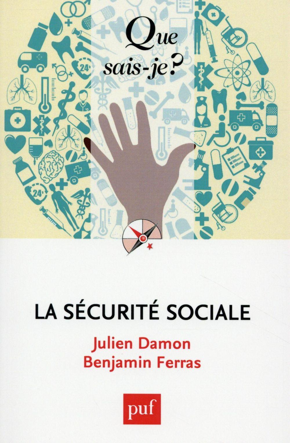 La securité sociale  - Julien Damon