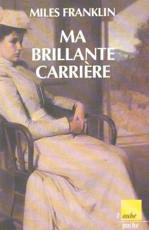 Ma Brillante Carriere  - Miles Franklin