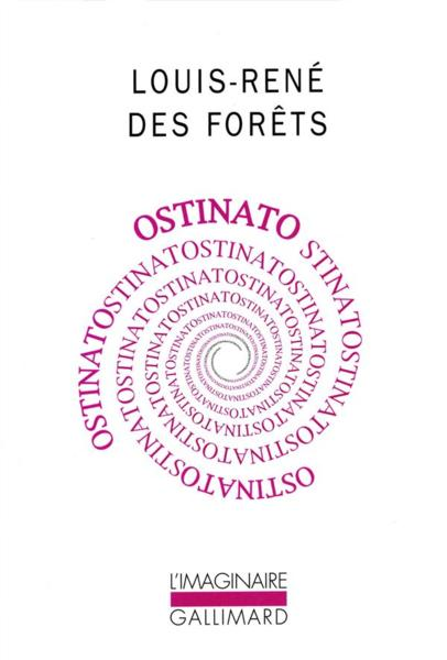 Ostinato  - Louis-Re Des Forets