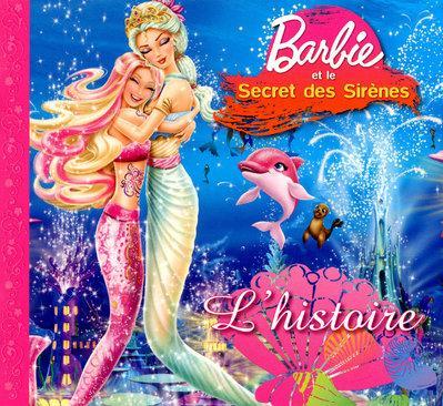 Livre barbie et le secret des sir nes l 39 histoire marie fran oise perat - Le secret des sirene ...